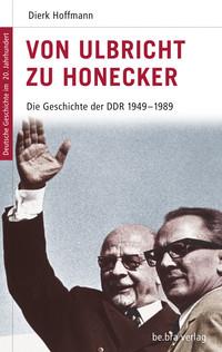 - Link auf Detailseite zu: Von Ulbricht zu Honecker