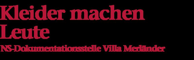 Bildliche Darstellung der Überschrift: Kleider machen Leute, NS-Dokumentationsstätte Villa Merländer