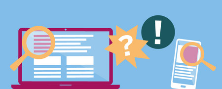 Grafik eines Laptops und eines Smartphones, die von Lupen untersucht werden. Zwischen den Engeräten erscheinen ein Fragezeichen und ein Ausrufezeichen.  - Link auf: Fake News erkennen