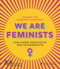 - Link auf Detailseite zu: We Are Feminists
