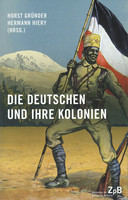 Mehr Infos zum Buch: Die Deutschen und ihre Kolonien