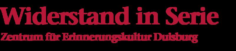 Bildliche Darstellung der Überschrift: Wiederstand in Serie, Zentrum für Erinnerungskultur Duisburg