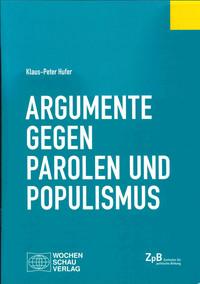 - Link auf Detailseite zu: Argumente gegen Parolen und Populismus