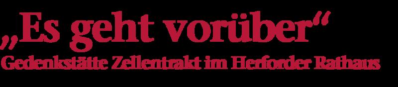 """Bildliche Darstellung der Überschrift: """"Es geht vorüber"""", Gedenkstätte Zellentrakt im Herforder Rathaus"""