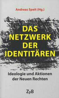 - Link auf Detailseite zu: Das Netzwerk der Identitären