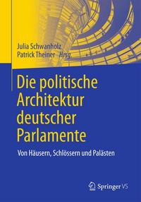 Buchcover: Die politische Architektur deutscher Parlamente