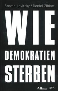 - Link auf Detailseite zu: Wie Demokratien sterben