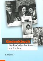 Mehr Infos zum Buch: Gedenkbuch für die Opfer der Shoah aus Aachen