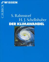 Buchcover: Der Klimawandel - Diagnose, Prognose, Therapie