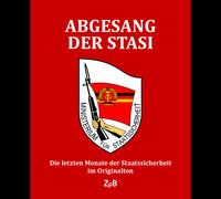 - Link auf Detailseite zu: Abgesang der Stasi
