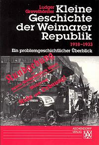 Publikation kleine Geschichte der Weimarer Republik