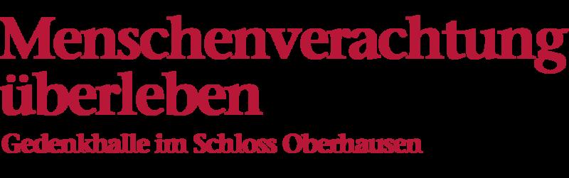 Bildliche Darstellung der Überschrift: Menschenverachtung überleben, Gedenkhalle im Schloss Oberhausen