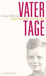 Buchcover: Vatertage. Eine deutsche Geschichte