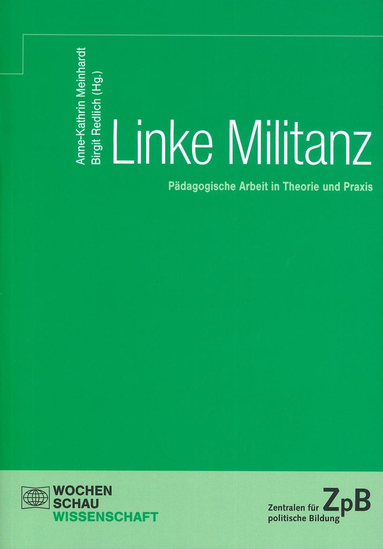 Mehr Infos zum Buch: Linke Militanz