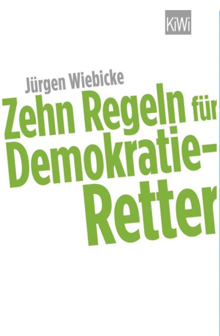 """Cover der Publikation """"Zehn Regeln für Demokratie-Retter"""""""