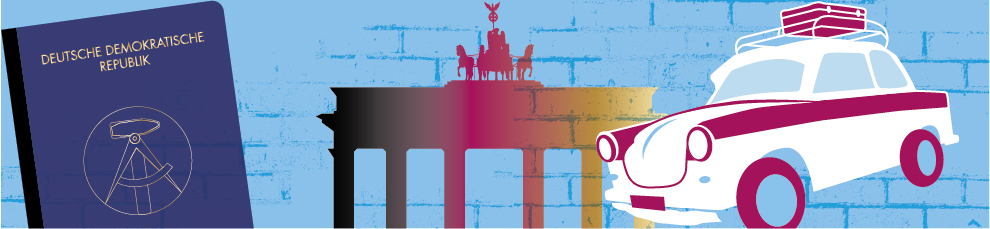 Grafik zeigt nebeneinander: DDR-Pass, Brandenburger Tor und Trabbi